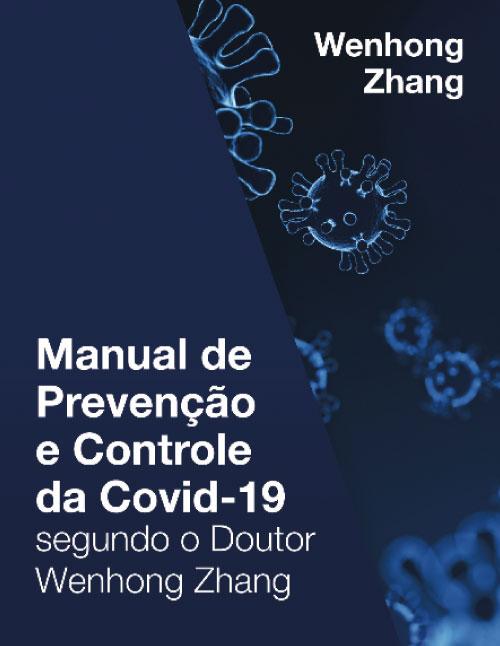 Manual de Prevenção e Controle da Covid-19, Doutor Wenhong Zhangpdf