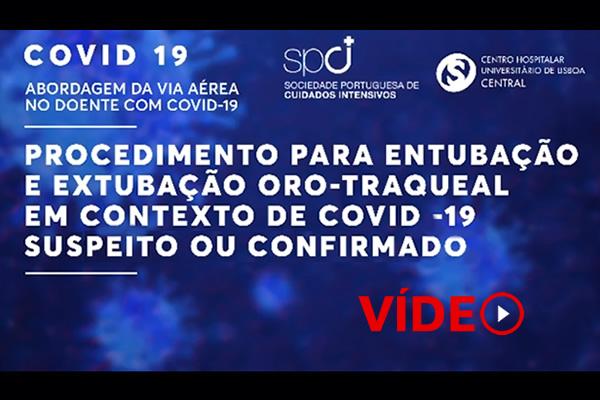 Procedimento para Entubação orotraqueal em doente COVID-19 suspeito ou confirmado