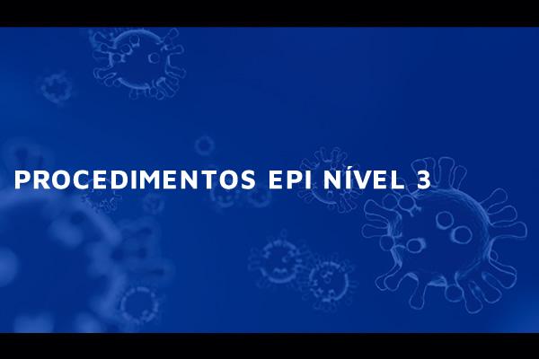 Covid-19: Procedimento EPI nível 3